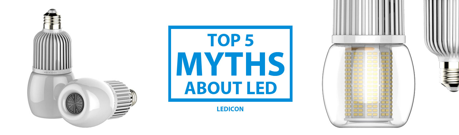 Top Five Myths About LED Lighting